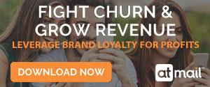 Fight Churn & Grow Revenue - Click Here to Download the White Paper
