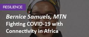 https://www.developingtelecoms.com/telecom-business/operator-news/9822-fighting-covid-with-connectivity-in-africa-mtn-s-bernice-samuels.html