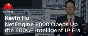 https://www.developingtelecoms.com/telecom-business/featured-articles/9844-netengine-8000-helps-open-up-the-400ge-intelligent-ip-era.html