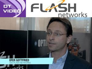 Video Interview with Ofer Gottfried of Flash Networks