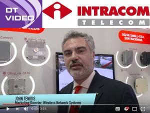 DT Interview with Intracom Telecom's John Tenidis & Steve Lightley