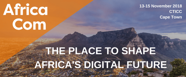 AfricaCom 2018 – Where the digitally connected converge